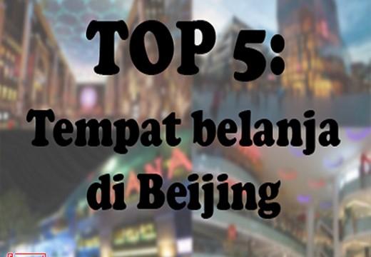 [Lifestyle] Top 5 Tempat Belanja di Beijing