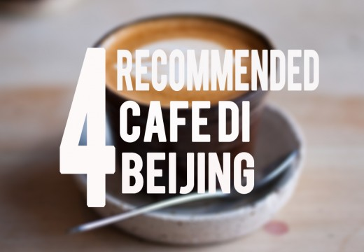 [Lifestyle] 4 Recommended Cafe in Beijing