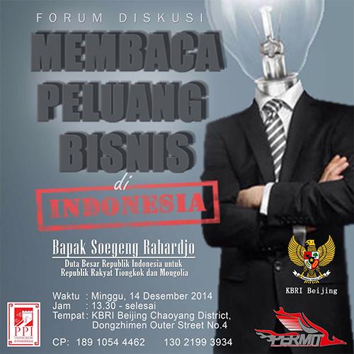 [Kegiatan] Forum Diskusi PERMIT 2014 : Membaca Peluang Bisnis di Indonesia